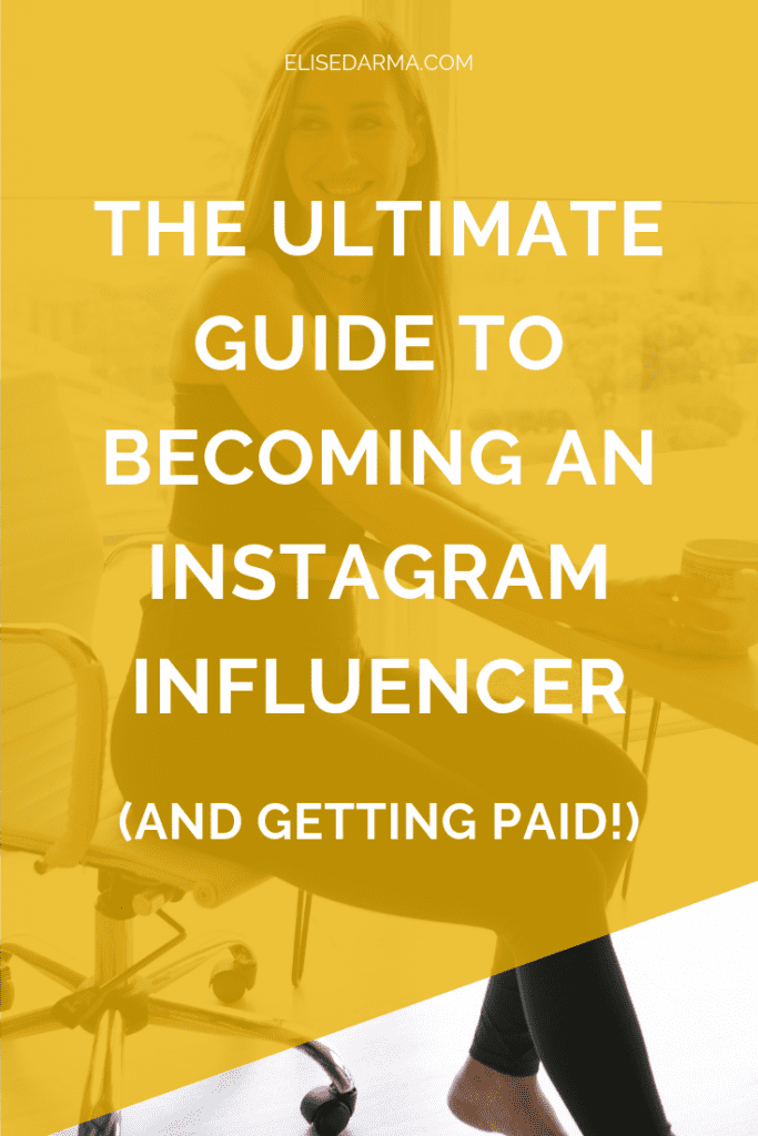 ULTIMATE GUIDE TO BECOMING AN INSTAGRAM INFLUENCER PIN