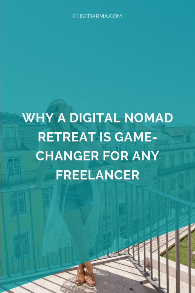 Why a digital nomad retreat is a game-changer for any freelancer
