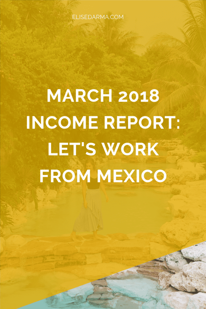 March 2018 income report let's work from Mexico - elise darma.png
