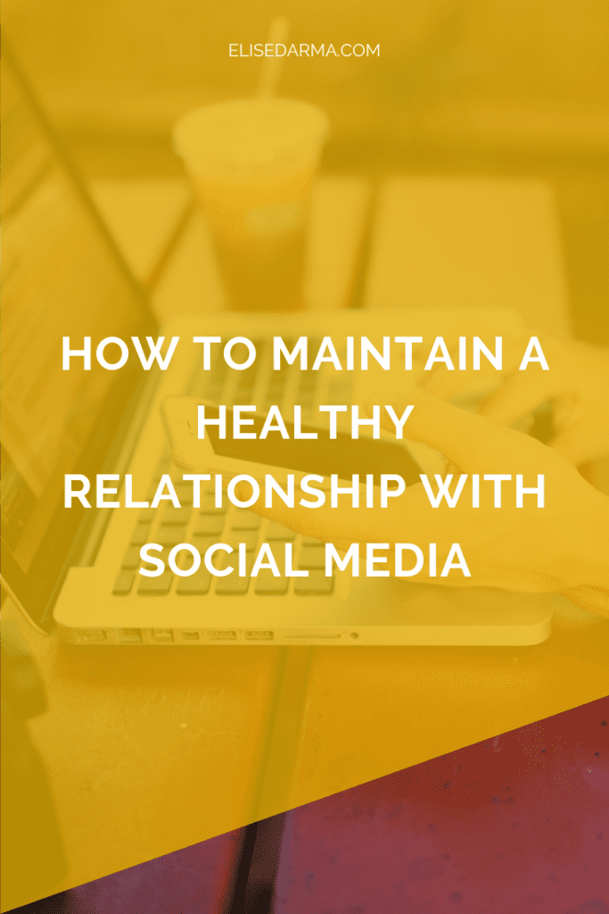 healthy relationship social media online business instagram elise darma entrepreneur