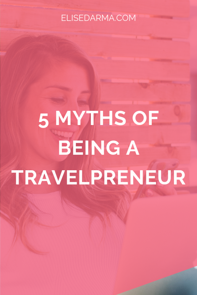 5 myths of being a travelpreneur.png