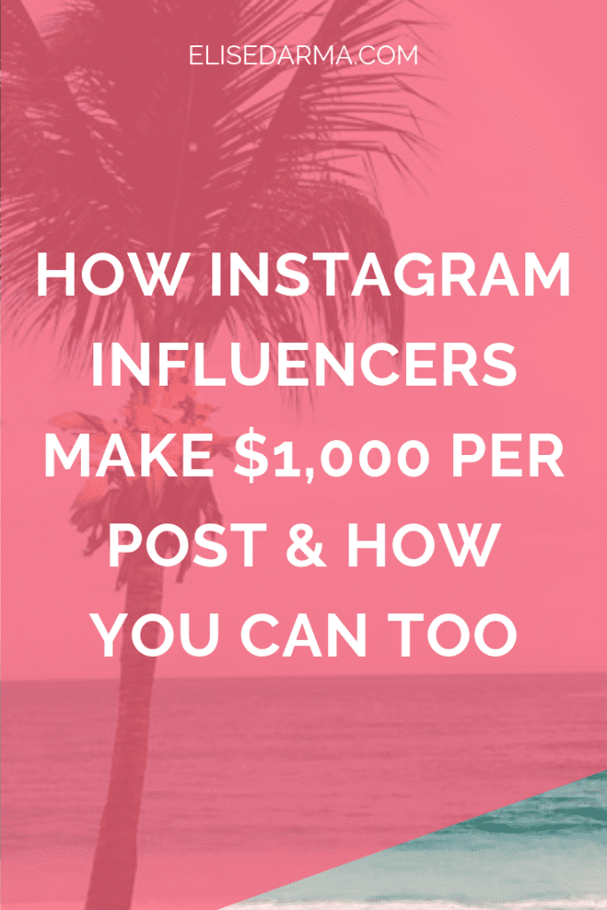 How+Instagram+influencers+make+$1000+per+post+&+how+you+can+too