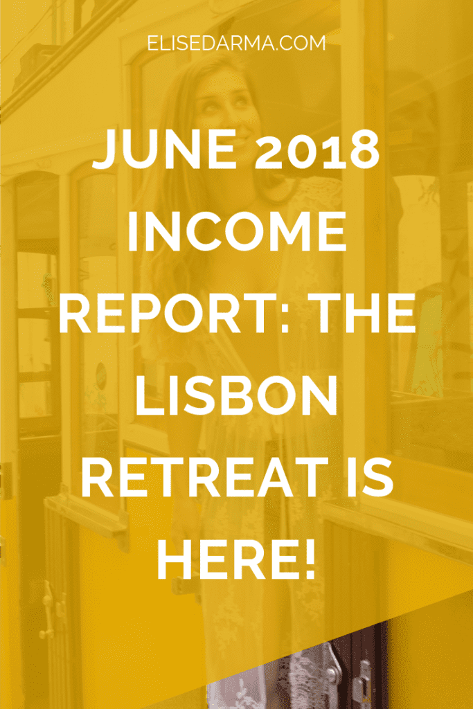 June+2018+income+report+the+Lisbon+retreat+is+here+elise+darma+pinterest