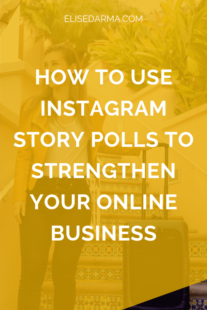 Instagram Story Poll elise darma online business pin.png