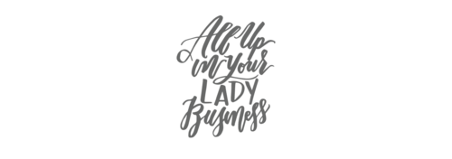 All up in your lady business logo grayscale