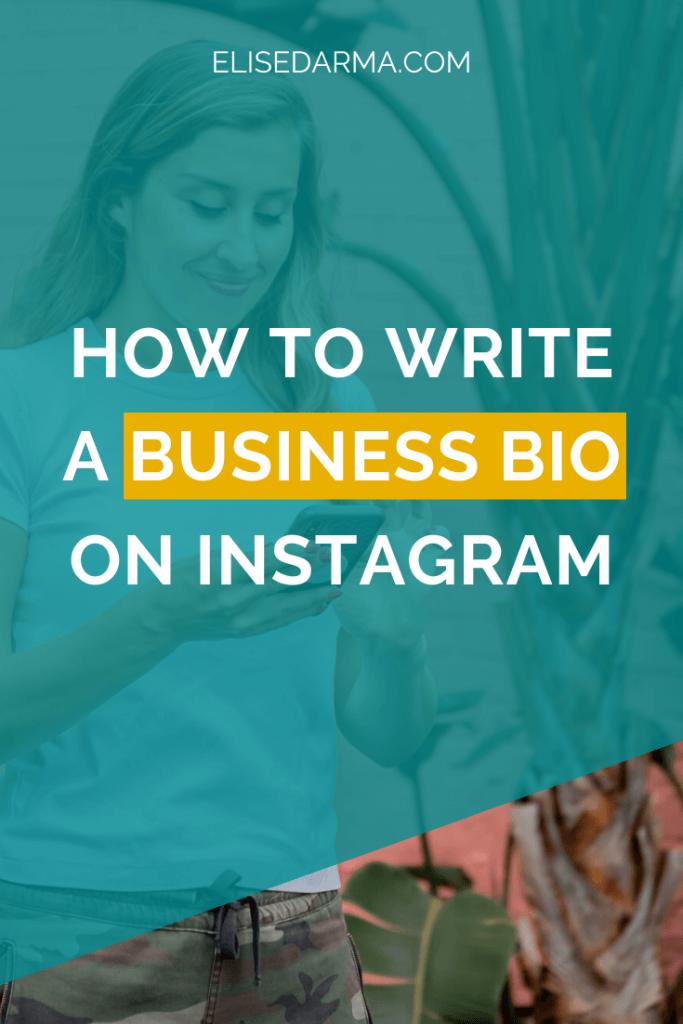How to Write a Business Bio on Instagram - Elise Darma
