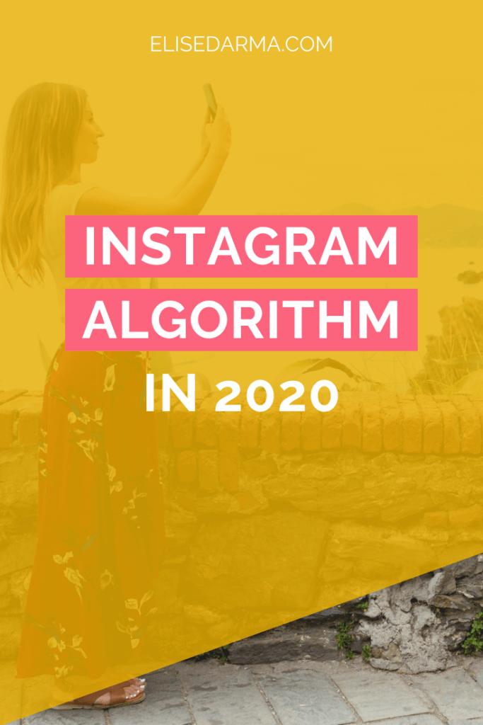 Instagram Algorithm 2020 - Elise Darma