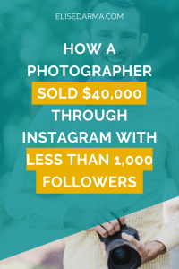 Instagram for photography business - Elise Darma